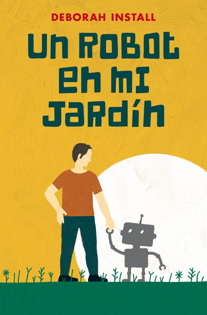 Un robot en mi jardín
